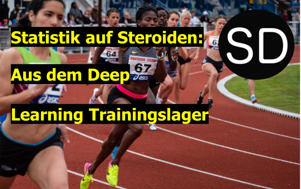 Statistik auf Steroiden – Deep Learning & Co.