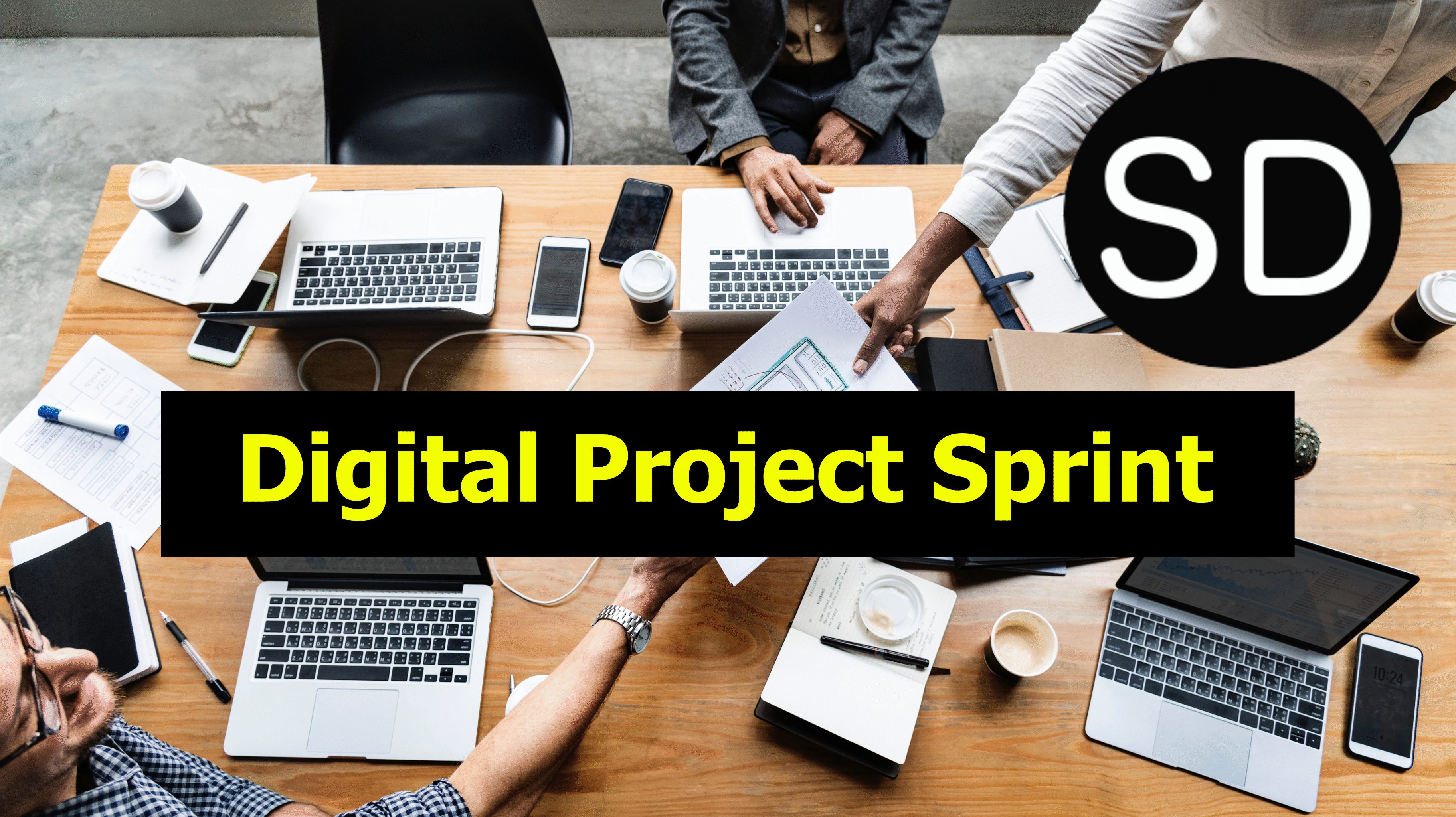 How to – Conducting a Digital Project Sprint