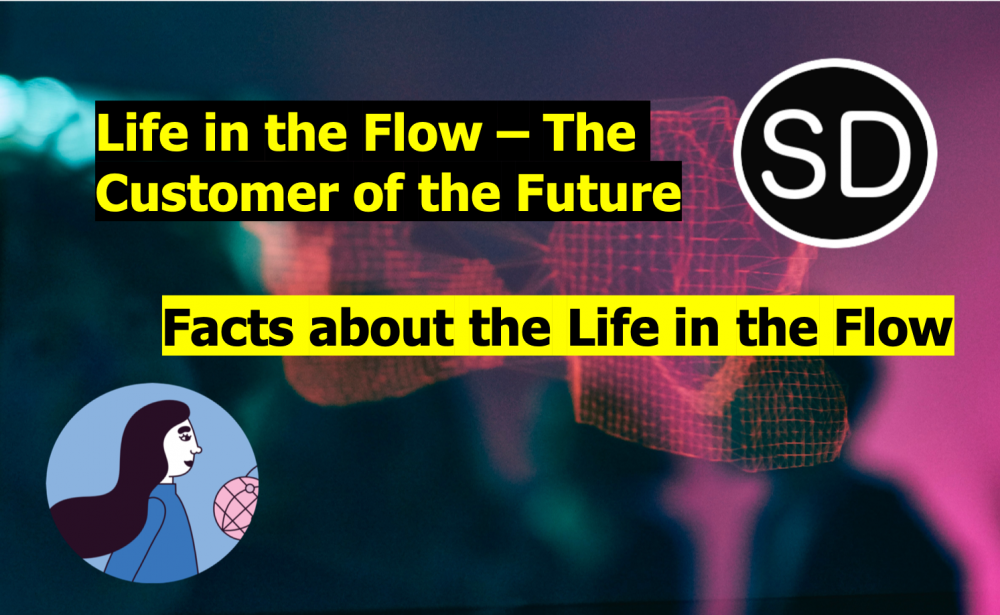 Meet Dawn the Customer of the Future – Is it the flawless life in the flow?